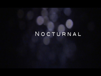 """Nocturnal"""